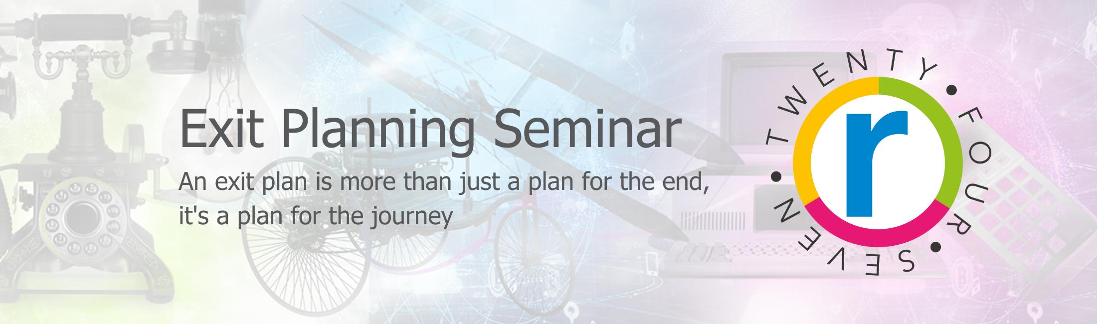 Exit Planning seminar